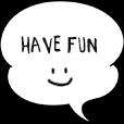 have fun!